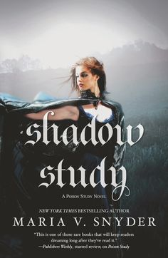 Two Chicks On Books: Exclusive Cover Reveal- SHADOW STUDY by Maria V. Snyder and a Giveaway!