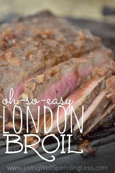 Need a great go-to beef recipe?  While it might sound fancy, this tender London Broil is practically foolproof!  Not only is it mouthwateringly delicious and almost impossible to screw up, it is both budget and freezer friendly!  Definitely a must-try!