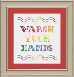 Warsh your hands funny crossstitch pattern by nerdylittlestitcher, $3.00