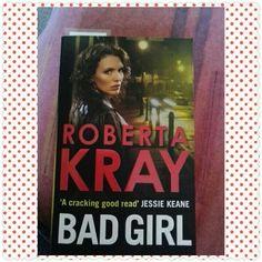 Roberta Kray Bad Girl