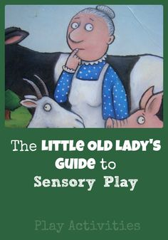 31 Days Of Sensory Play {Day Twenty} The Little Old Lady's Guide to Sensory Play - Play Activities Eyfs Activities, Indoor Activities For Kids, Learning Activities, Toddler Activities, Story Sack, Play Day, Interactive Stories, Sensory Play, Sensory Tubs