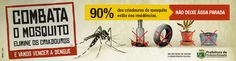 Campanha Combata o Mosquito da Dengue - 2015  | Prefeitura de Pindamonhangaba