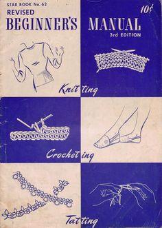 Star 62 Beginners Manual  Knitting Crochet Patterns Hairpin Lace Tatting 1948 #AmericanThreadCompany