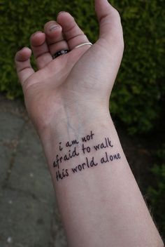 """I am not afraid to keep on living, I am not afraid to walk this world alone...""  -Famous Last Words:MCR"