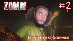 Zombi Part 2 -  Drinking games -  gameplay video