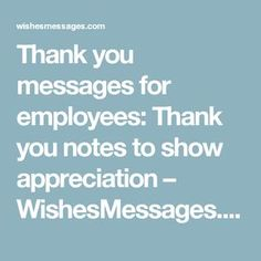 Thank you messages for employees: Thank you notes to show appreciation - Employee thank you - Gift Employee Appreciation Messages, Words Of Appreciation, Coworker Appreciation Quotes, Volunteer Appreciation, Appreciation Gifts, Thank You Quotes For Coworkers, Thank You Coworker, Thank You For, Best Thank You Notes
