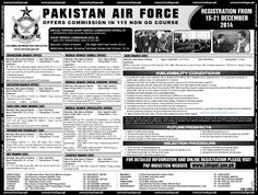 Jobs And Career Opportunities in Pakistan Air Force Offers Commission in 115 Non GD Course,PAF is Offering Commission jobs in Two Courses Namely, Special Purpose Short Service Commission SPSSC and Short Service Commission in SSC in Following Branches,Engineering Branch,Medical Branch,Education Branch,Civil Engineering Branch,Information Technology) http://www.jobs4pak.com/pakistan-air-force-jobs-commission-officers-ssc-spssc-115-non-gd-course/