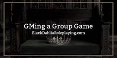 Ever wanted to learn how to Group Manage ( GM ) a group roleplay? Check out our new guide made by Mellifluous! | graphic: @sloane , author: @Mellifluous #guide #roleplay #group #game #groupgame #bdrp #blackdahliaroleplaying