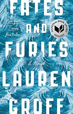 Fates and Furies: A Novel by Lauren Groff https://www.amazon.com/dp/B00SI0B5VW/ref=cm_sw_r_pi_dp_x_AyACzb9EGYV88