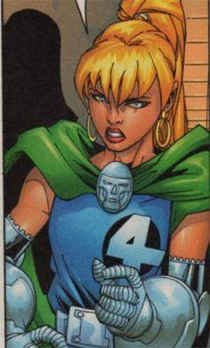 Valeria Von Doom-Surgida inicialmente como um versão alternativa da filha de Susan Storm e Victor Von Doom, Valeria na verdade é a filha que Sue supostamente abortou, mas aparentemente foi enviada por seu irmão Franklin para crescer em outra realidade. Ressurge como adolescente em nossa realidade e adotando o nome de Marvel Girl. O destino da garota culminaria na saga contra Abraxas, onde Franklin teve que usar seus poderes para ressucitar Galactus