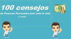 100 consejos de Finanzas Personales para toda la vida (2°Parte) (26-50) #FinanzasPersonales