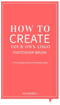 How to create a photoshop brush with your logo | Hey Jessica www.theheyjessica.com
