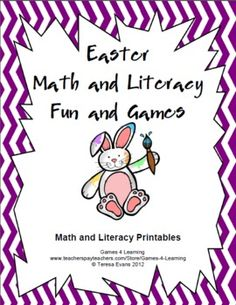 Easter Math and Literacy Fun and Games are Easter printables by Games 4 Learning. $