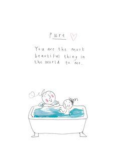 PURE - print from the 'Sketchy Muma' series by Anna Lewis Mommy And Son Quotes, Mothers Love Quotes, Father Son Quotes, Baby Love Quotes, My Children Quotes, Mother Daughter Quotes, Mother Quotes, Quotes For Kids, Family Quotes