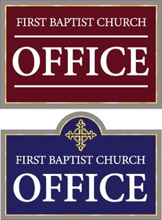 Church Office Signs for First Baptist. Two design submissions for approval. HDU recommended. www.customoutdoorwoodensigns.com
