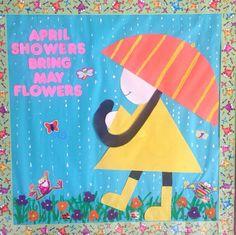 April showers bring may flowers. Kinder 2015 bulletin board.