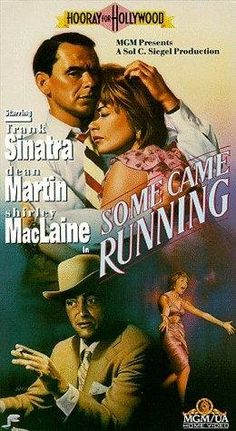 """Some Came Running"" (1958) Frank Sinatra, Dean Martin, Shirley Mcclain"