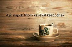 I Love Coffee, Coffee Break, Coffee Quotes, Tea, Breakfast, Tableware, House, Good Morning, Morning Coffee