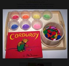 Love this idea for Pre-K! Sorting buttons to go along with the Corduroy book!