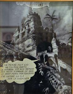 """NON C'est VRAI TU T'EN VAS ?  André Breton Tragic à la manière des comics photomontage hommage au facteur Cheval, 1943 Au musé du palais du facteur Cheval, Hauterives, Drôme  """"Le facteur Cheval est psychogéographique dans l'architecture, Jack l'éventreur est probablement psychogéographique dans l'amour, André Breton est naïvement psychogéographique dans la rencontre"""" Guy Ernest Debord, 1964"""
