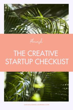 Flourish: The Creative Business Startup Checklist - Sarah Lidwell-Durnin Craft Business, Start Up Business, Starting A Business, Business Design, Creative Business, Online Business, Business Ideas, Online Marketing Strategies, Digital Marketing Strategy