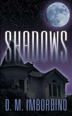 Book Review of Shadows by D.M. Imbordino, Shadows, Book Review, Reader  Views,9781478714286