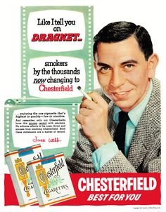 Chesterfield cigarettes with Dragnets Jack Webb, 1954