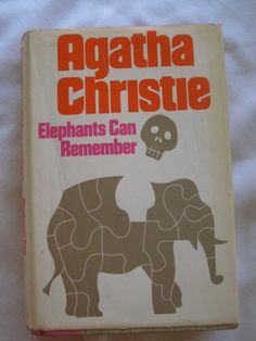 Elephants Can Remember Agatha Christie 1972 Hardcover Dust Jacket BCE I Love Books, Good Books, Books To Read, My Books, Elephants Can Remember, Elephants Never Forget, Agatha Christie's Poirot, Hercule Poirot, Elephant Love