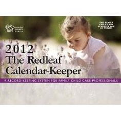 The Redleaf Calendar-KeeperTM 2012: A Record-Keeping System for Family Child Care Professionals (Redleaf Business Series) $14.35