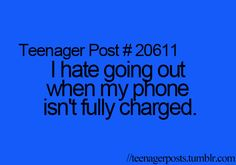 I just know the thing will run out of battery when I need it most!