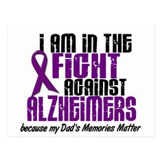 In The Fight Against Alzheimer's Disease DAD Postcards Source by Alzheimers Quotes, Alzheimers Awareness, Dementia Quotes, Cancer Awareness, The Cure, Walk To End Alzheimer's, Alzheimer's Walk, Brain Diseases, Frases