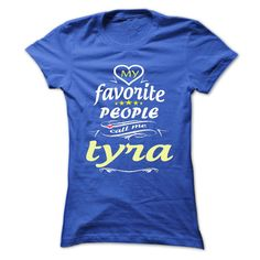 [Hot tshirt name creator] My Favorite People Call Me tyra- T Shirt Hoodie Hoodies Year Name Birthday  Shirts This Month  My Favorite People Call Me tyra- T Shirt Hoodie Hoodies YearName Birthday  Tshirt Guys Lady Hodie  SHARE and Get Discount Today Order now before we SELL OUT  Camping 2016 special hoodies tshirts hoodies year name birthday my favorite people call me t shirt hoodie hoodies