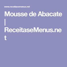 Mousse de Abacate | ReceitaseMenus.net