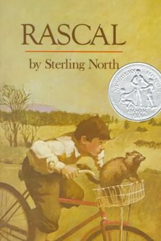 Rascal by Sterling North.  Kids who love animal stories will love Rascal.