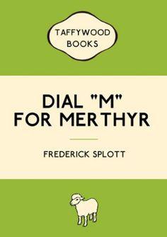 Dial 'M' For Merthyr Card
