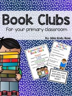 Book clubs in first grade. This is a guide to help create and make book clubs work in your lower elementary classroom! ***UPDATED****Includes: *Set up tips*Anchor charts*Sentence frames*Think sheets*Task cards*Conferring Form
