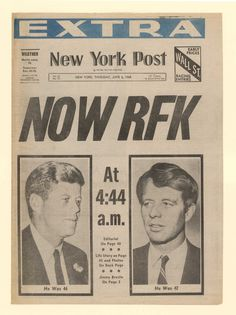 *JUNE 1968 ~ Senator Robert F. Kennedy was shot by Sirhan Sirhan 45 years ago, just after he won California's Democratic presidential primary. Us History, History Facts, American History, Modern History, History Timeline, Los Kennedy, John F Kennedy, Newspaper Front Pages, Journaling