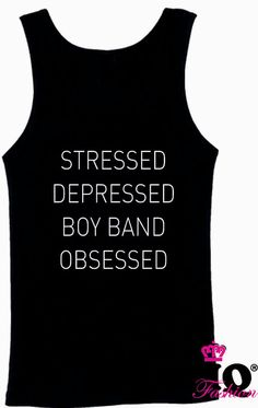 Stressed Depressed Boy Band Obsessed Funny Tank Top One Direction 1D Vamps Union J 5 SOS Tumblr on Etsy, £8.99