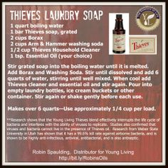 "Want to make your own laundry detergent?  Want to make ""homemade"" even better?  Don't just CLEAN your clothes...disinfect and deodorize naturally with Thieves products!  It will rid your clothes of odor causing germs and get them clean at the same time.  Inexpensive and easy to make!"