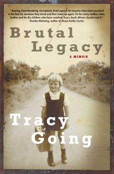 """Read """"Brutal Legacy A memoir"""" by Tracy Going available from Rakuten Kobo. """"Searing, heartbreaking, triumphant: Brutal Legacy is for anyone who's been punched in the face by someone they loved an. Best Books To Read, Good Books, Punch In The Face, Book Categories, Memoirs, Audiobooks, This Book, Ebooks, Relationship"""
