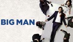 Big Man (2014) Korean Drama - Melodrama    Kang Ji Hwan