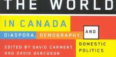 The World in Canada: Diaspora, Demography, and Domestic Politics