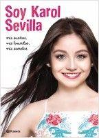 Soy Karol Sevilla | Planeta de Libros