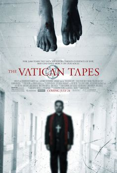 Movie Trailers Galore: The Vatican Tapes (2015) Trailer