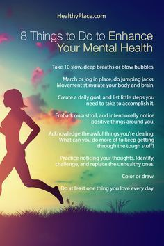 """Is it possible to enhance your mental health with every day actions? Learn 8 things you can do every day to enhance your mental health."" www.HealthyPlace.com/?utm_content=buffer3affb&utm_medium=social&utm_source=pinterest.com&utm_campaign=buffer Find more tips on living your best life at www.mentallyinteresting.com?utm_content=buffer87e73&utm_medium=social&utm_source=pinterest.com&utm_campaign=buffer"