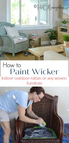 How to paint wicker furniture, rattan or woven furniture. Tutorial and video on best paints to use, painting tips for outside and indoor rattan furniture. #paintedfurniture #paintingtips #paintsprayer #H2OBungalow