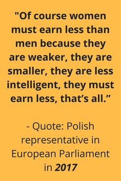 "This politician thinks women are too ""weak"" and ""small"" to earn equal pay..."