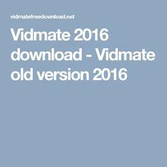 Vidmate Old Version 2016
