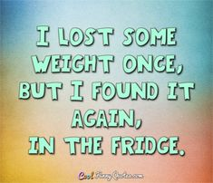 62 Best Struggling to Eat Healthy - Funny Quotes images in ...