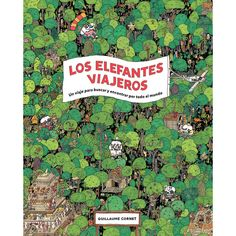 Los Elefantes Viajeros - by Guillaume Cornet (Hardcover) Search And Find, Famous Buildings, The Good Place, City Photo, Transportation, Tokyo, Elephant, Around The Worlds, Madagascar